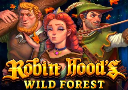 Robin Hood's Wild Forest
